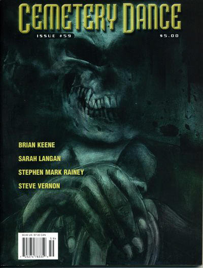 CEMETERY DANCE 59.  Publication Date: December 2008 Cover Artist: Mike...