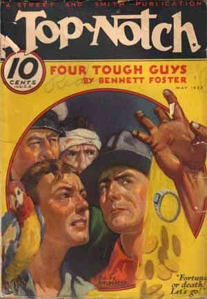 Top-Notch, May 27th 1931 featuring Bennett Foster